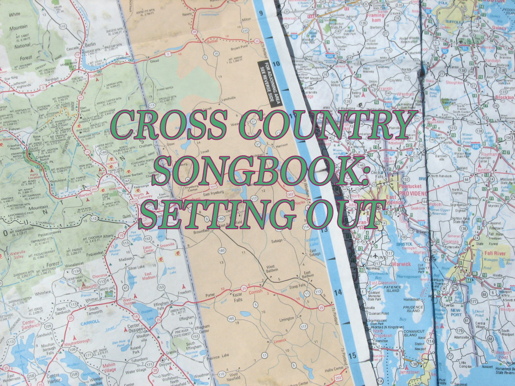 Cross Country Songbook: Setting Out