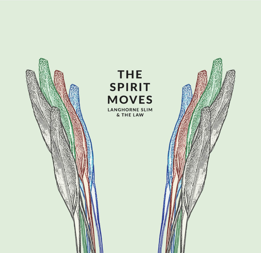 Langhorne Slim & The Law - The Spirit Moves