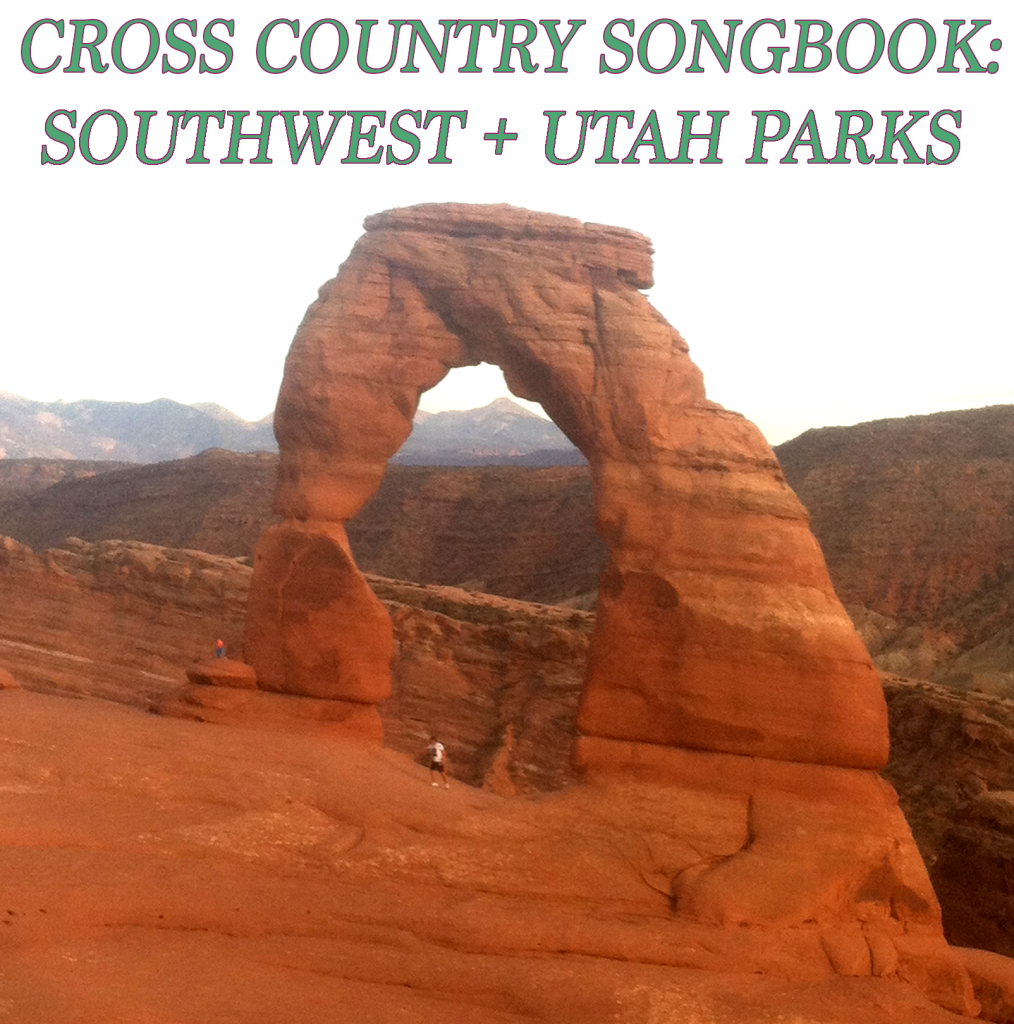Cross Country Songbook: Southwest + Utah Parks