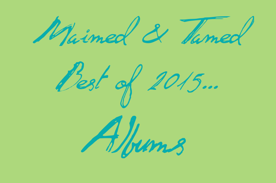 M&T Best Albums of 2015