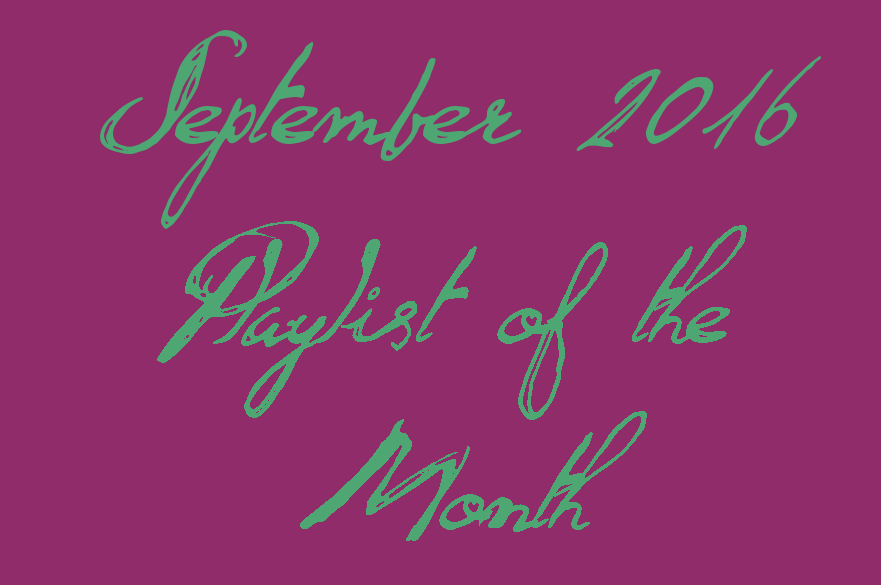 September 2016 Spotify Playlist of the Month